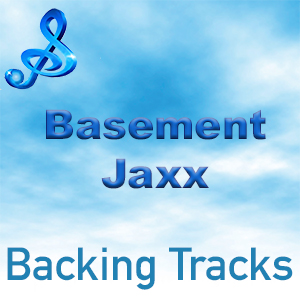 basement jaxx backing tracks