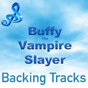 buffy vampire slayer backing tracks