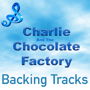 charlie chocolate factory willy wonka backing tracks