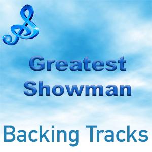 greatest showman backing tracks